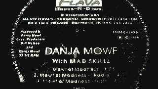Danja Mowf and Mad Skillz - Mowf Of Madness
