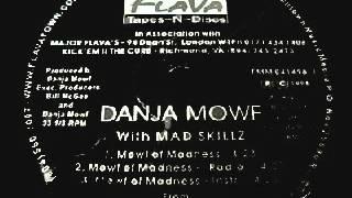 Danja Mowf and Mad Skillz - Mowf Of Madness