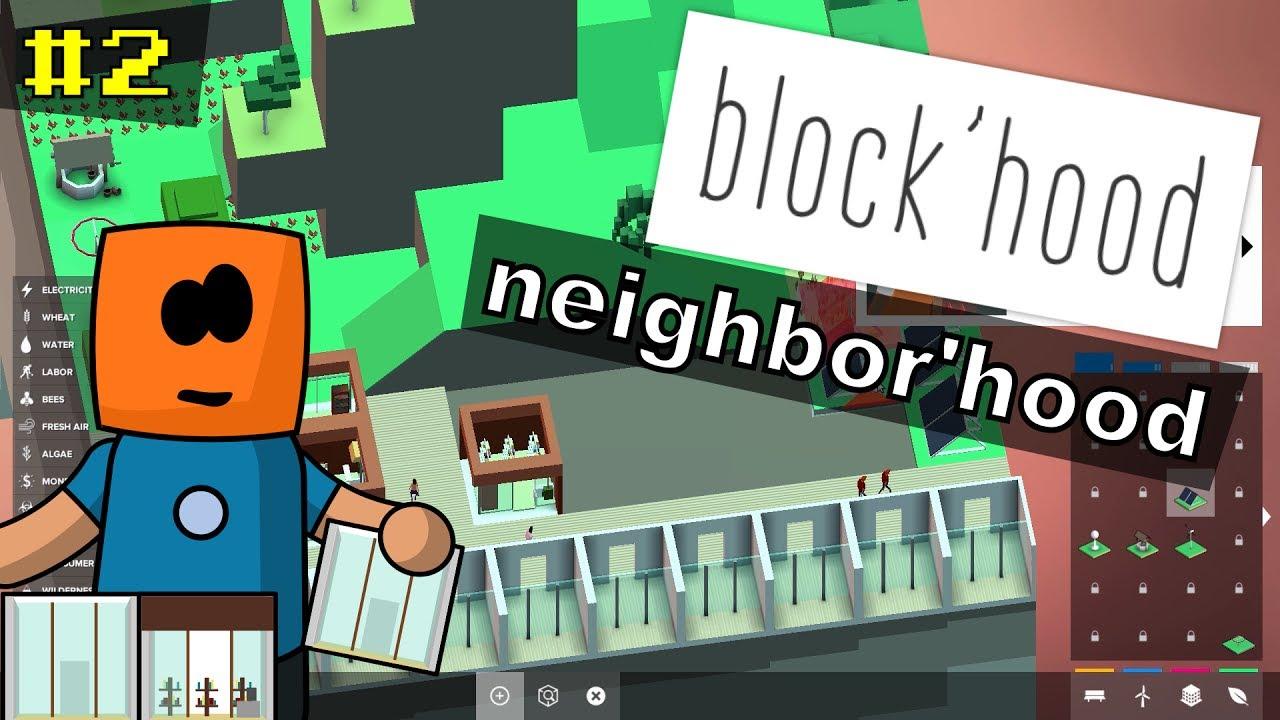 Block'Hood #2 | Neightbor'hood