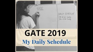 GATE 2019- My Daily Schedule During Preparation - Life Of A PSU Officer