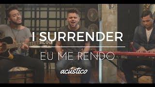 Ministério Mergulhar - Eu Me Rendo (I Surrender) Acústico
