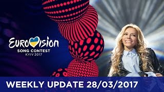 Eurovision Song Contest - Weekly Update 28/03/2017