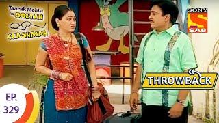 Taarak Mehta Ka Ooltah Chashmah | Throwback | तारक मेहता का उल्टा चशमाह | Full Episode - 329
