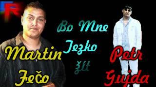 Martin Feco a Petr Gujda - Na co mi Penezi