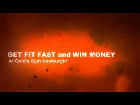 GET FIT FAST and WIN MONEY at Gold's Gym Newburgh! BURN THE FAT!