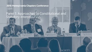 Click to play: Panel 1: Approaches to Constitutional and Statutory Interpretation