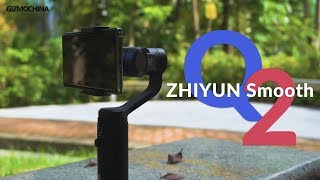 Zhiyun Smooth Q2 Review: The Best & Smallest Phone Gimbal