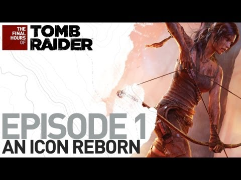Tomb Raider: Poslední hodiny vývoje #1