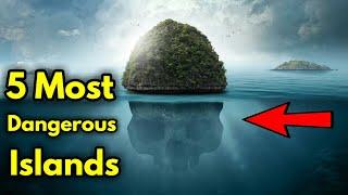 5 Scariest Islands In The World | 5 Dangerous Islands
