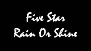 Five Star Rain Or Shine