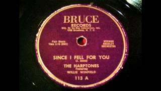 The Harptones - Since I Fell For You 78 rpm!