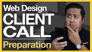 HOW TO PREP FOR WEB DESIGN CLIENT CALLS