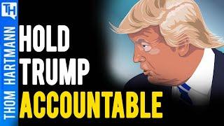 Trump Accountable for Crimes Against Democracy?