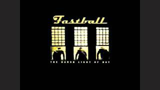 Fastball - Goodbye