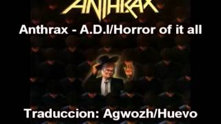 Anthrax - A.D.I/Horror of it all (Subtitulos Español)