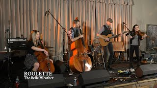 "Belle Weather | ""Roulette"""