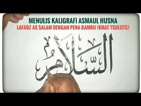 Kaligrafi Asmaul Husna As Salam смотреть онлайн на Hahlife