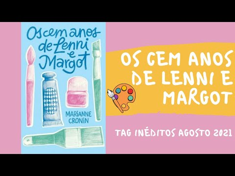 Os cem anos de Lenni e Margot - Marianne Cronin