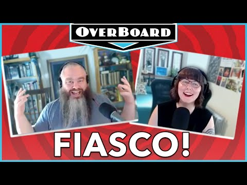 Let's Play FIASCO! with Patrick Rothfuss | Overboard, Episode 31
