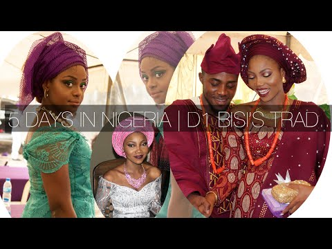 Download 5 Days In Nigeria  |Vlog 1 Bisi Traditional Wedding (12/02/2016) HD Mp4 3GP Video and MP3