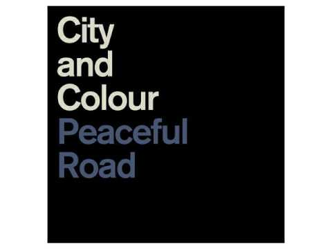 City and Colour - Peaceful Road [2017]