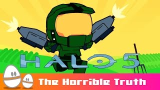 Halo 5 : The Horrible Truth : MrWeebl