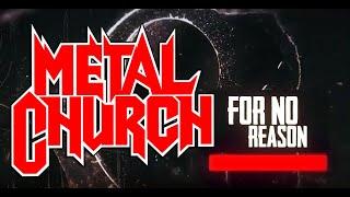 METAL CHURCH - For no reason
