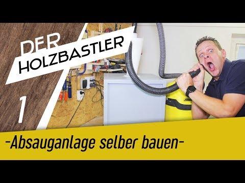 Absauganlage mit Zyklonabscheider - Teil 1 von 2 - Keine Staubsaugerbeutel mehr kaufen!!!