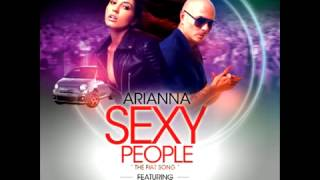 Arianna feat. Pitbull - Sexy People (The Fiat Song