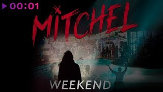 Mitchel   Weekend | Official Audio | 2019