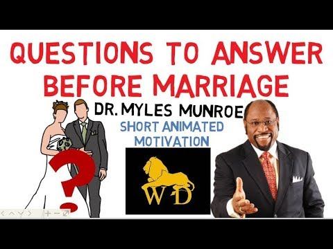 PRE-MARRIAGE TEST QUESTIONS by Dr Myles Munroe (Very Funny Must Watch)