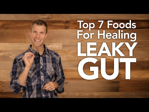 Video Top 7 Foods for Healing Leaky Gut