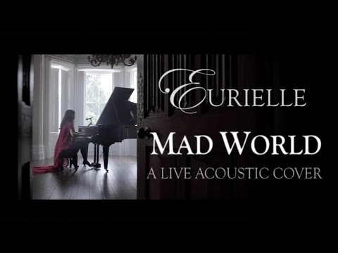 Gary Jules - Mad World (A Live Acoustic Cover By Eurielle)