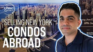 Selling upscale New York condos to China | CNBC Reports