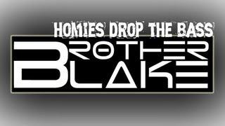 Brother Blake FT Slyfoxhound Homies Drop The Bass 30 minute loop