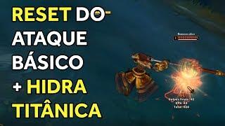 DICA RÁPIDA #4 - RESET DO ATAQUE BÁSICO + HIDRA TITÂNICA