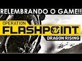 Relembrando O Jogo Operation Flashpoint:dragon Rising