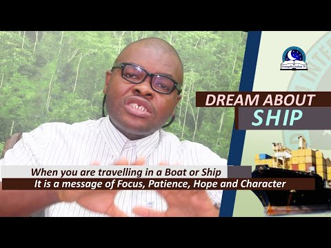 BIBLICAL MEANING OF SHIP (BOAT) IN DREAM - Evangelist Joshua  Orekhie Dream Dictionary
