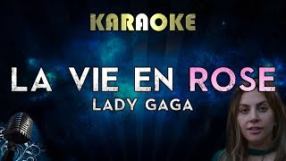 Lady Gaga - La Vie En Rose (Karaoke Instrumental) A Star Is Born