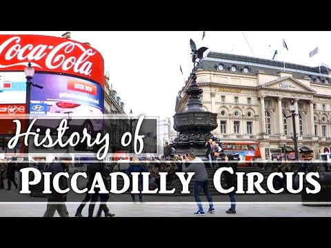 Piccadilly Circus: History of London Sig