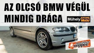 Totalcar MűhelyPRN 25. a Becsületesnepperrel: Az olcsó BMW végül mindig drága