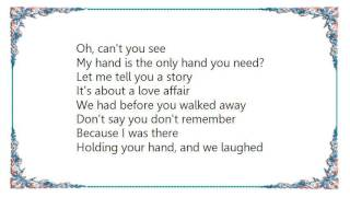 FFH - The Only Hand You Need Lyrics