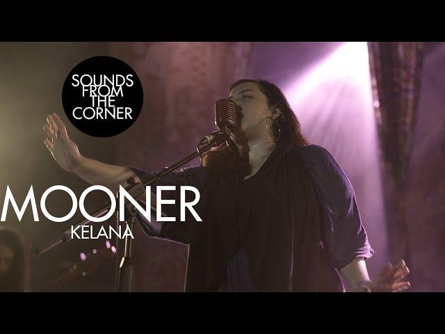 Mooner Kelana Sounds From The Corner Live 37