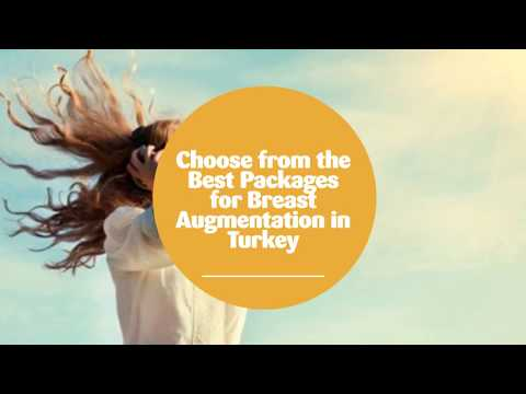 Choose-from-the-Best-Packages-for-Breast-Augmentation-in-Turkey