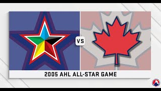 AHL Replay: 2005 All-Star Game