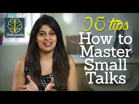 5 tips - How to master small talks – Improve your communication skills