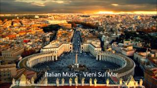 Italian Music - Vieni Sul Mar