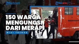Wiki Trends - 150 Warga Turgo Sleman Diungsikan karena Aktivitas Gunung Merapi Meningkat