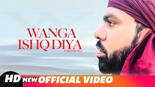 Wanga Ishq Diya (Full Video)   Sardar Ali   Nachde   - YouTube