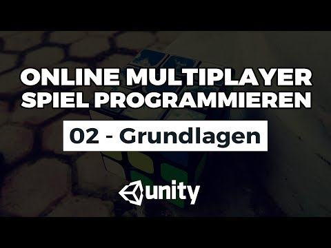 Unity Online Multiplayer - 02 - Serverlogik verstehen. Was passiert wann?